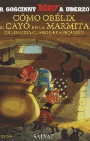 COMO OBELIX SE CAYO EN LA MARMITA DEL  - SALVAT - 9788421683293 -
