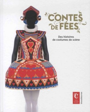 Contes de fées. Des histoires de costumes de scène - Silvana Editoriale - 9788836637317 -