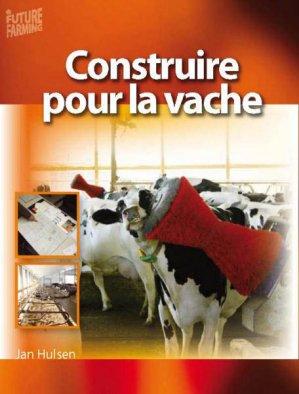 Construire pour la vache - roodbont - 9789087400705 -