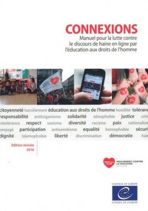 Connexions. Manuel pour combattre le discours de haine en ligne par l'éducation aux droits de l'homme, Edition 2016 - Conseil de l'Europe - 9789287182890 -