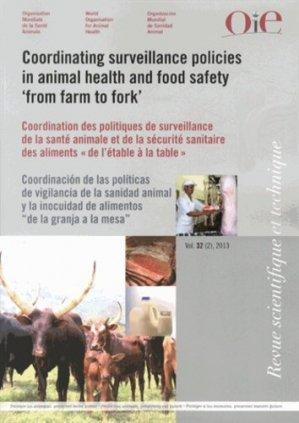 Coordination des politiques de surveillance de la santé animale et de la sécurité sanitaire des aliments « de l'étable à la table » - oie - 9789290449201 -