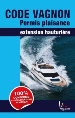 Code Vagnon Permis plaisance Extension Hauturière 2015 - vagnon - 9791027100873 -