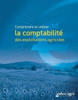 Comprendre et utiliser la comptabilité des exploitations agricoles - Educagri - 9791027503216 -