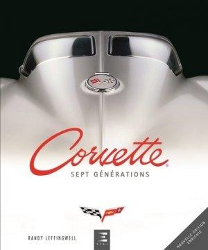 Corvette : sept générations de haute performance américaine - etai - editions techniques pour l'automobile et l'industrie - 9791028302979 -