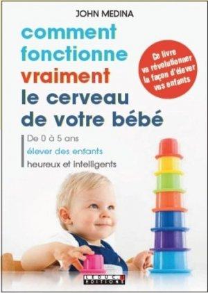 Comment fonctionne vraiment le cerveau de votre bébé - leduc - 9791028500801 -
