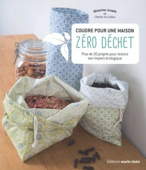 Coudre pour une maison zéro déchet - Marie Claire Editions - 9791032305201 -