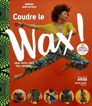 Coudre le wax - marie claire - 9791032305850 -