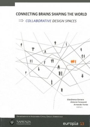 Connecting Brains Shaping the World. Collaborative Design Spaces - Europia Productions - 9791090094055 - https://fr.calameo.com/read/005884018512581343cc0