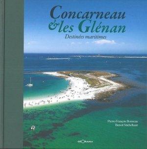 Concarneau et les Glénan - Destinées maritimes - georama - 9791096216215