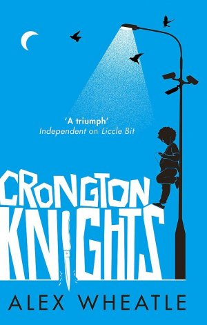 Crongton Knights : Winner of the Guardian Children's Fiction Prize - atom - 9780349002323 -