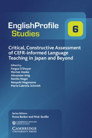 Critical, Constructive Assessment of CEFR-informed Language Teaching in Japan and Beyond - cambridge - 9781316638231 -
