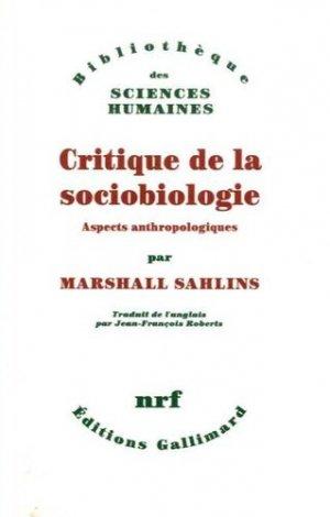 Critique de la sociobiologie - gallimard editions - 9782070201532 -