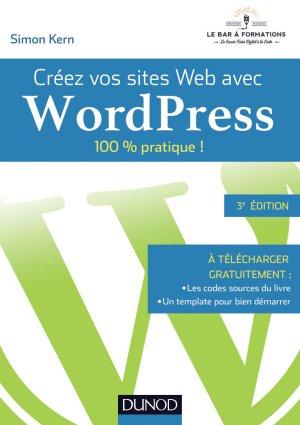 Créez vos sites Web avec WordPress - dunod - 9782100761678 -