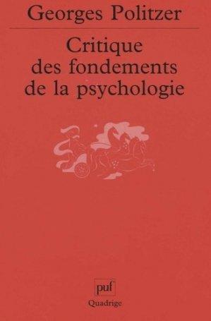 Critique des fondements de la psychologie. La psychologie et la psychanalyse - puf - presses universitaires de france - 9782130535485 -