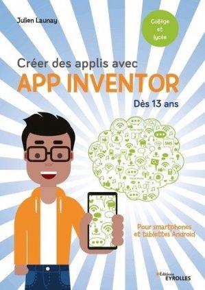 Créer des applis avec App Inventor - Eyrolles - 9782212679014 -