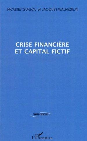 Crise financière et capital fictif - l'harmattan - 9782296077201 -