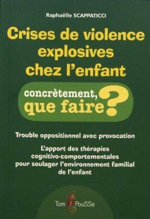 Crises de violence explosives chez l'enfant - tom pousse - 9782353452163 - https://fr.calameo.com/read/005370624e5ffd8627086