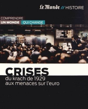 Crises - Le Monde - 9782361560904 -
