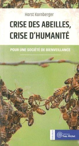 Crise des abeilles, crise d'humanité - yves michel - 9782364291317 -