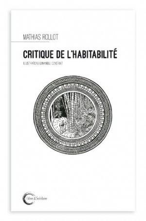 Critique de l'habitabilité - libre et solidaire - 9782372630399 -