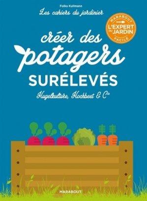 Créer des potagers surélevés - marabout - 9782501130288 -