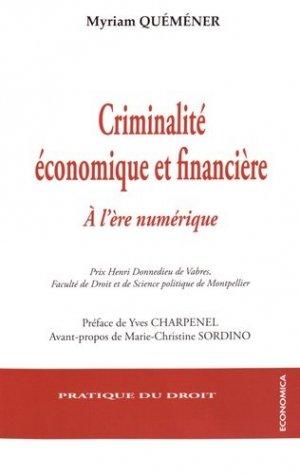 Criminalité économique et financière. A l'ère numérique - Economica - 9782717867961 -