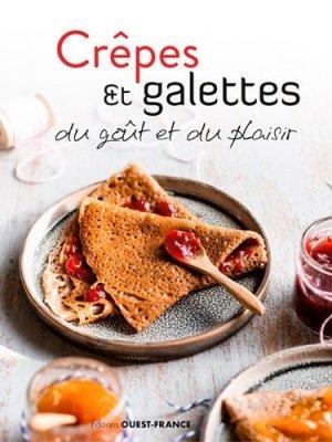 Crêpes & galettes, du goût et du plaisir - Ouest-France - 9782737382390 -
