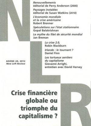 Crise financière globale ou triomphe du capitalisme ? - Agone - 9782748901542 -
