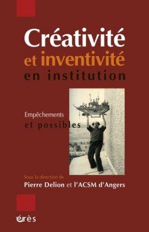 Créativité et inventivité en institution - eres - 9782749240923 -