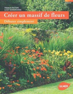 Cr er un massif de fleurs francis peeters guy for Creer un massif de plantes vivaces