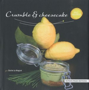 Crumble & cheesecake - Romain Pages - 9782843503344 -
