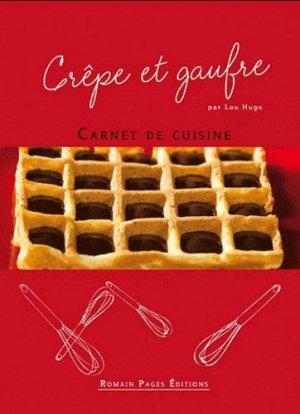 Crêpe et gaufre - Romain Pages - 9782843503849 -