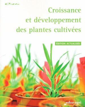 Croissance et développement des plantes cultivées - educagri - 9782844449252