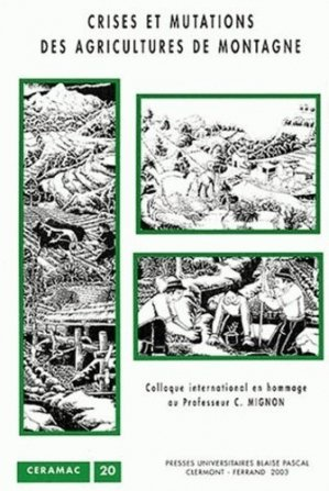 Crises et mutations des agricultures de montagne - presses universitaires blaise pascal - 9782845162259 -
