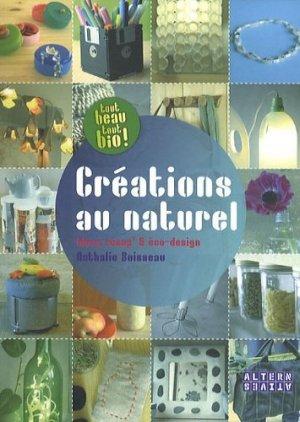 Créations au naturel - Editions Alternatives - 9782862276311 -