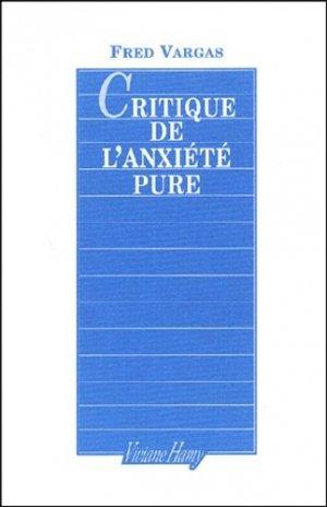 Critique de l'anxiété pure - Editions Viviane Hamy - 9782878581799 -