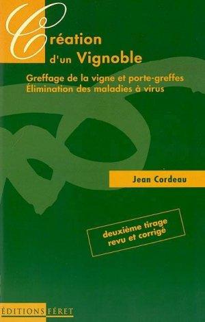 Création d'un vignoble - feret - 9782902416400