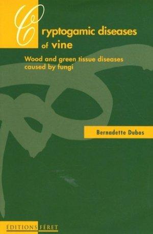 Cryptogamic diseases of wine - feret - 9782902416554 -
