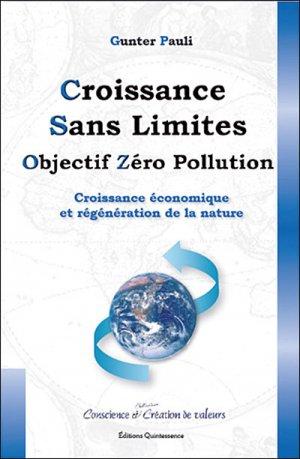 Croissance sans limites :  objectif zéro pollution - quintessence holoconcept editions - 9782913281769 -