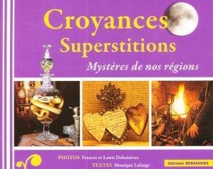 Croyances Superstitions - debaisieux - 9782913381827 -