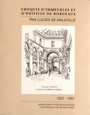Croquis d'immeubles et d'édifices de Bordeaux - de l'entre deux mers - 9782913568891 -