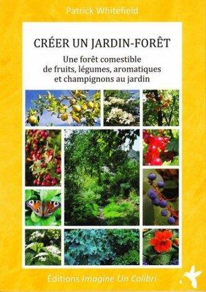 Créer un jardin-forêt - imagine un colibri - 9782953734423 -