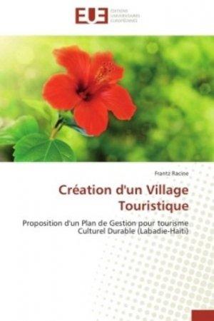 Création d'un village touristique - universitaires europeennes - 9786131597312 -