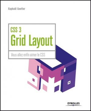 CSS 3 Grid Layout - Eyrolles - 9782212676839