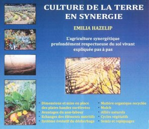 Culture de la terre en synergie - imagine un colibri - 2223962588500