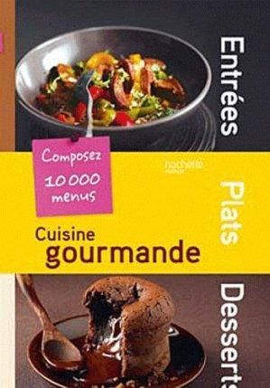 Cuisine Gourmande - Hachette - 9782012303027 -