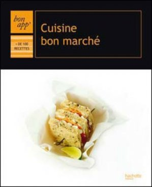 Cuisine bon marché - Hachette - 9782012381018 -