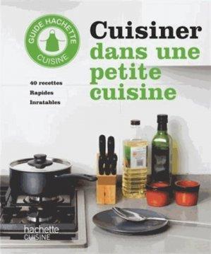 Cuisiner dans une petite cuisine - Hachette - 9782012385313 -