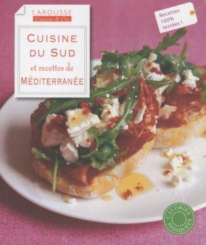 CUISINE DU SUD et recettes de MEDITERRANEE - Larousse - 9782035844378 -