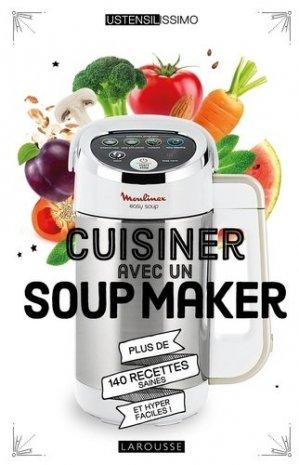 Cuisiner avec un Soup Maker - larousse - 9782035973863 -